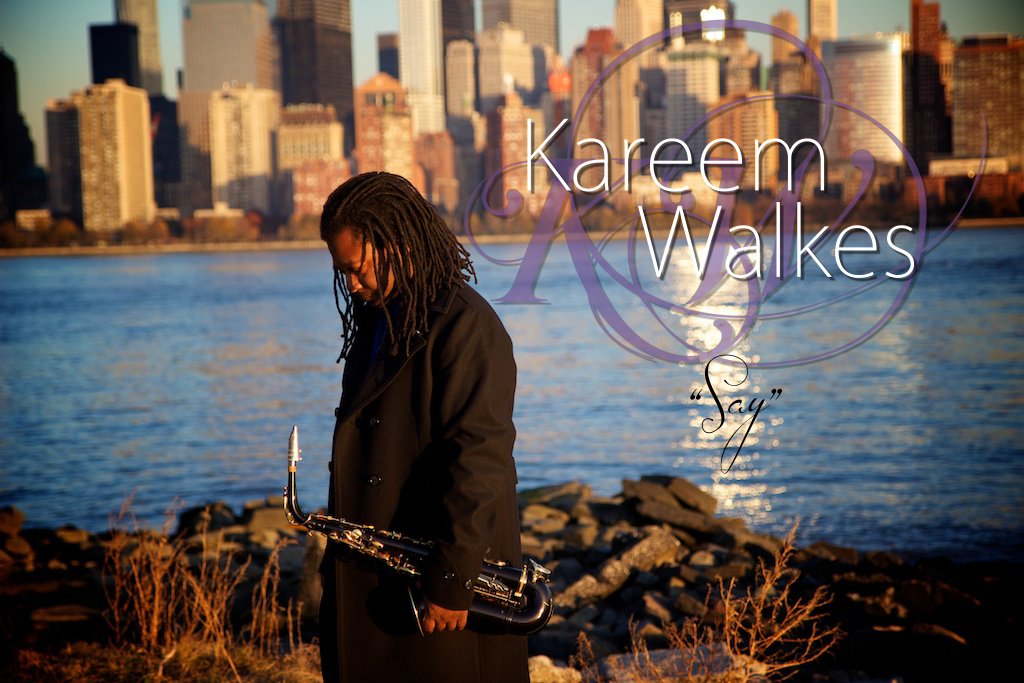 Say - Kareem Walkes